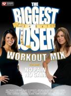 Biggest Loser Workout Mix, Vol. 2: No Pain No Gain