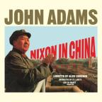 John Adams: Music from Nixon In China