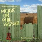 Bluegrass Paradise: Pickin on Phil Vassar