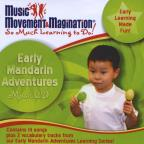 Early Mandarin Adventures
