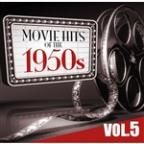 Movie Hits of the '50s Vol.5