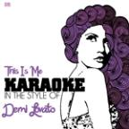 This Is Me (In The Style Of Demi Lovato) [karaoke Version] - Single
