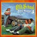 Old School Love Songs, Vol. 3