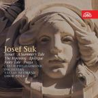 Josef Suk: Asrael; A Summer's Tale; The Ripening; Epilogue; Fairy Tale; Praga