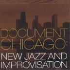 Document Chicago: New Jazz and Improvisation