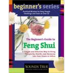 Feng Shui: Beginners Guide To