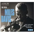 Real...Miles Davis: The Ultimate Miles Davis Collection