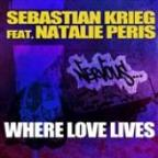 Where Love Lives Feat. Natalie Peris