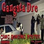 Gang Banging Poetry (The Sequel)