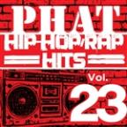 Phat Hip-Hop/Rap Hits, Vol. 23