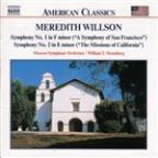 Meredith Willson: Symphony No. 1 in F minor; Symphony No. 2 in E minor