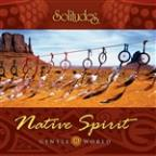 Gentle World: Native Spirit