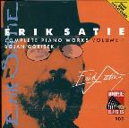 Erik Satie: Complete Piano Works, Vol. 1