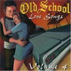 Old School Love Songs, Vol. 4