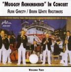 Muggsy Remembered in Concert Vol.2