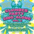Slumber Party Sing - Along, Vol. 2