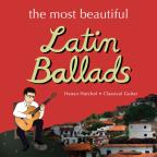 Most Beautiful Latin Ballads