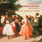 Karl Goldmark: Rustic Wedding Symphony; Symphony No. 2