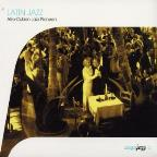 Latin Jazz: Afro-Cuban Jazz Pioneers