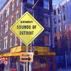 Motorcity Sounds Of Detroit Vol. 1 - Motorcity Sounds Of Detroit