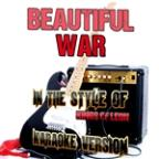 Beautiful War (In The Style Of Kings Of Leon) [karaoke Version] - Single