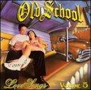 Old School Love Songs, Vol. 5
