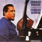 Charles Mingus Presents Charles Mingus