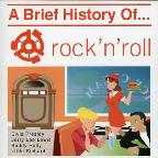 Brief History Of Rock And Roll
