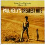 Paul Kelly's Greatest Hits: Songs from the South