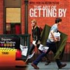 Art Of Getting By: Music From The Motion Picture