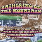 3rd Annual Gathering On The Mountain