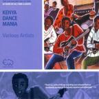 Kenya Dance Mania: East Africa's Finest Rumbas &amp; Other Styles