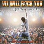 We Will Rock You: Rock Theatrical