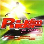 Riddim Rider: No Vacancy