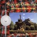 Scottish Collection: The Singers & The Songs