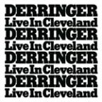 Derringer...Live In Cleveland