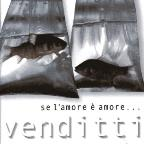 Se L'amore e Amore: Best of Antonello Venditti