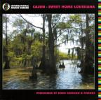 Cajun: Sweet Home Louisiana