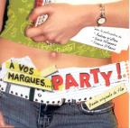 A Vos Marques...Party!
