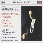 Jose Serebrier: Symphony No. 2; Fantasia; Sonata for Violin; Winterreise