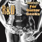 Music For Guitar Geeks