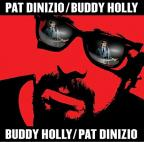Pat Dinizio/Buddy Holly