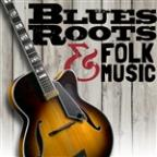 Blues Roots & Folk Music