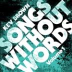 Songs Without Words, Vol. 1