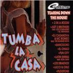 Tumba La Casa (Tearing Down The House)