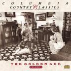Columbia Country Classics Vol. 1: The Golden Age