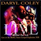 Beyond The Veil: Live At The Bobby Jones Gospel Explosion XIII