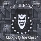 Clowns In The Closet