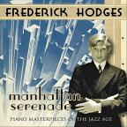 Manhattan Serenade: Piano Masterpieces of the Jazz Age