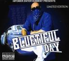 Hi Power Entertainment Presents: Bluetiful Day